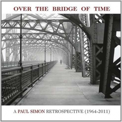 Paul Simon (Пол Саймон): Over The Bridge Of Time. A Paul Simon Retrospective (1964-2011)