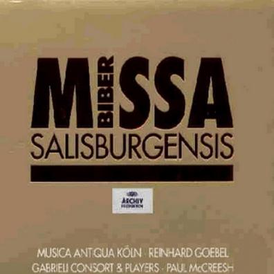 Paul McCreesh: Biber: Missa Salisburgensis