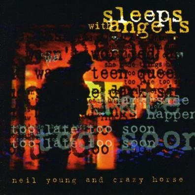 Neil Young (Нил Янг): Sleeps With Angels