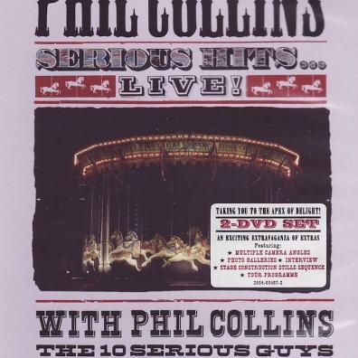 Phil Collins (Фил Коллинз): Serious Hits… Live!