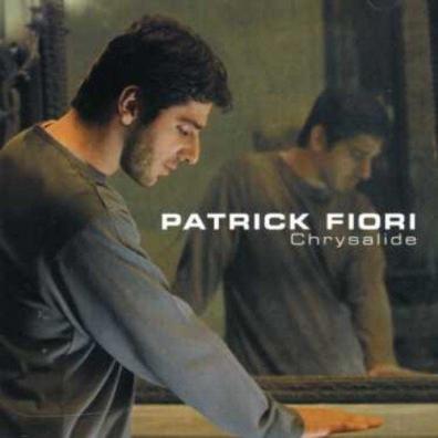 Patrick Fiori (Патрик Фьори): Chrysalide
