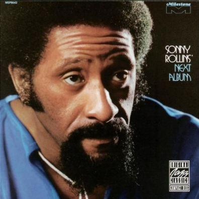 Sonny Rollins (Сонни Роллинз): Next Album