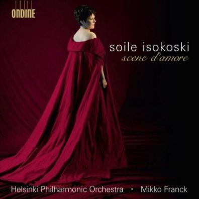 Soile Isokoski: Scene D'Amore
