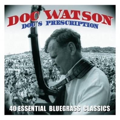 Doc Watson: Doc'S Prescription