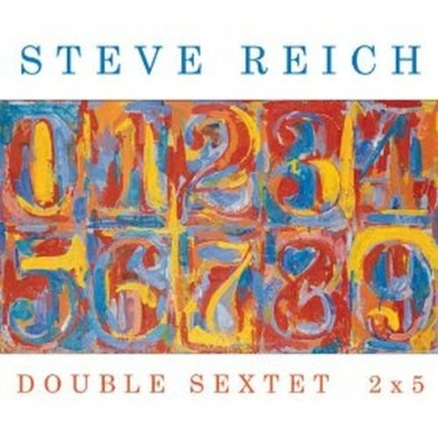 Steve Reich (Стивен Райх): Double Sextet 2X5