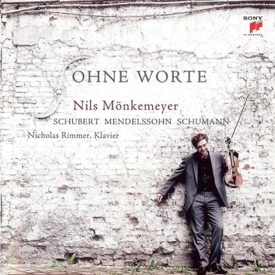 Nils Monkemeyer (Нильс Монкемейер): Schubert/Mendelssohn/Schumann: Ohne Wort