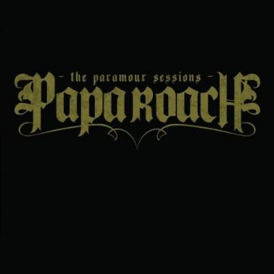 Papa Roach (Папа Роуч): The Paramour Sessions