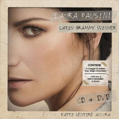 Laura Pausini (Лаура Паузини): Fatti Sentire Ancora