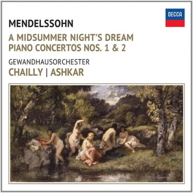 Riccardo Chailly (Рикардо Шайи): Mendelssohn: A Midsummer Night's Dream