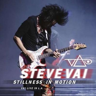 Steve Vai (Стив Вай): Stillness In Motion: Vai Live In La