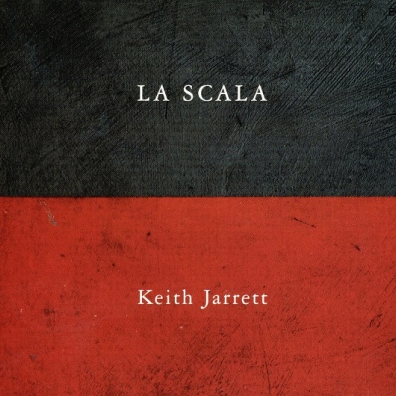 Keith Jarrett (Кит Джарретт): La Scala
