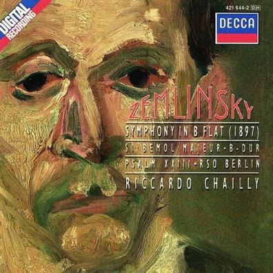 Riccardo Chailly (Рикардо Шайи): Zemlinsky: Symphony No.2/ Psalm 23