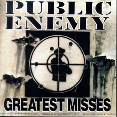 Public Enemy (Паблик Энеми): Greatest Misses