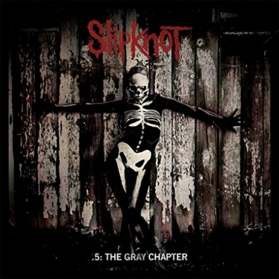 Slipknot (Слипнот): .5: The Gray Chapter