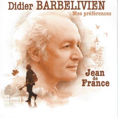 Didier Barbelivien (Дидье Барбеливьен): Mes Preferences