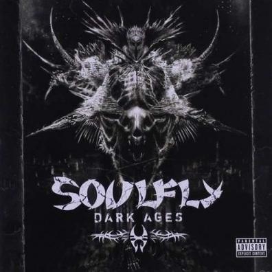 Soulfly (Соулфлай): Dark Ages