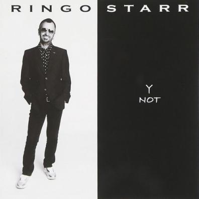 Ringo Starr (Ринго Старр): Y Not