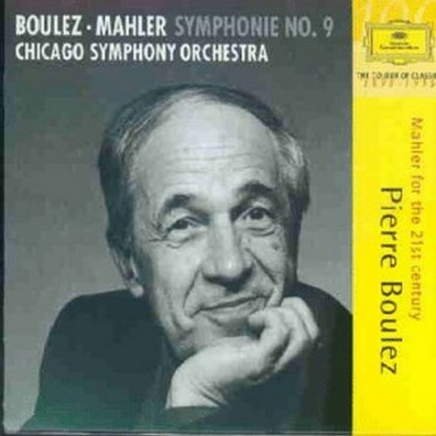 Pierre Boulez (Пьер Булез): Mahler: Symphony No.9