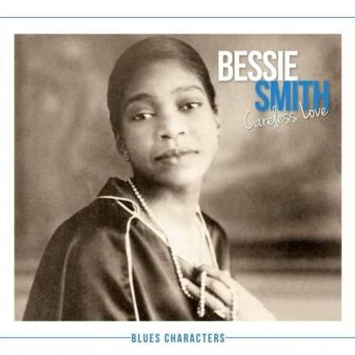 Bessie Smith (Бесси Смит): Careless Love