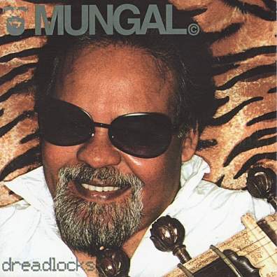 Mungal (Зе Мунгал): Dreadlocks