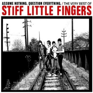Stiff Little Fingers: The Very Best Of Stiff Little Fingers