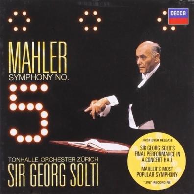 Sir Georg Solti (Георг Шолти): Mahler: Symphony No.5
