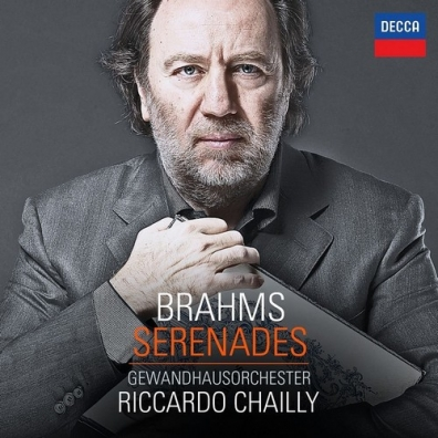 Riccardo Chailly (Рикардо Шайи): Brahms Serenades