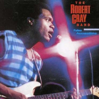Robert Cray (Роберт Крей): False Accusations