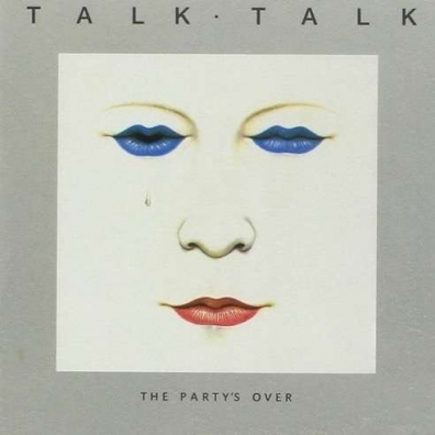 Talk Talk (Толк Толк): The Party's Over