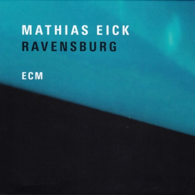 Mathias Eick (Матиас Эёк): Ravensburg
