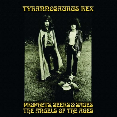 T. Rex: Prophets, Seers And Sages...
