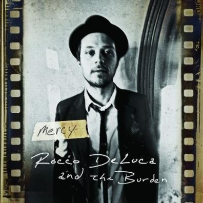 Rocco DeLuca (Рокко ДеЛюка): Mercy