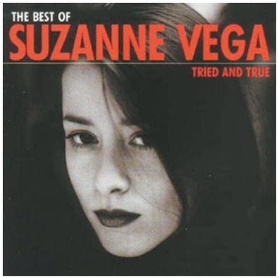 Suzanne Vega (Сюзанна Вега): Tried And True:Best Of Suzanne Vega