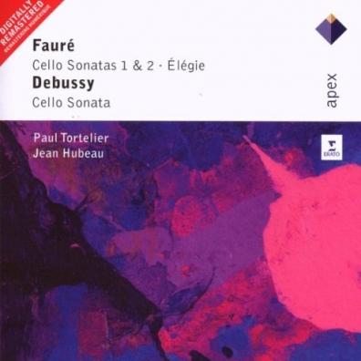 Paul Tortelier (Поль Тортелье): Faure : Cello Sonatas Nos 1, 2, Elegie & Debussy : Cello Sonata