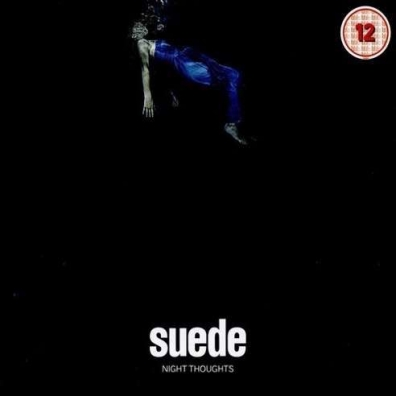 Suede (Замша): Night Thoughts