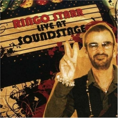 Ringo Starr (Ринго Старр): Ringo Live At Soundstage