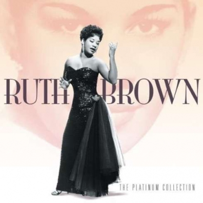 Ruth Brown (Рут Браун): The Platinum Collection