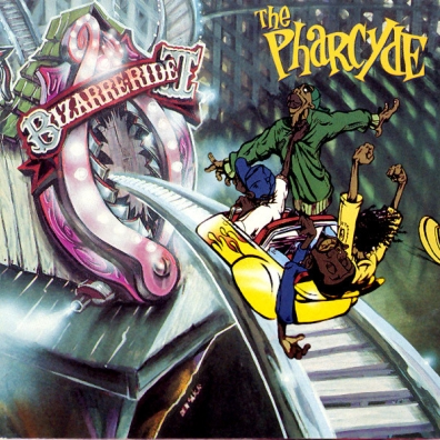The Pharcyde: Bizarre Ride II The Pharcyde