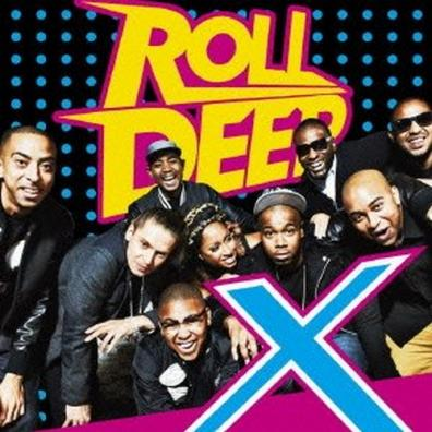 Roll Deep: X