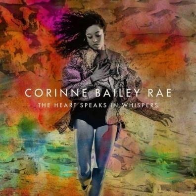 Corinne Bailey Rae (Корин Бэйли Рэй): The Heart Speaks In Whispers