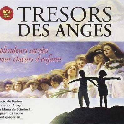 The Cambridge Choir Of Trinity College: Tresors Des Anges - Splendeurs Sacrees Pour Choeurs D'Enfants