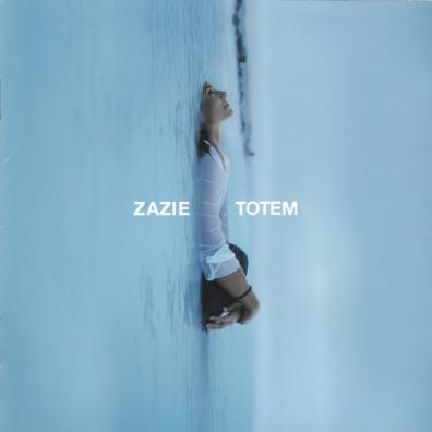 Zazie (Зази): Totem