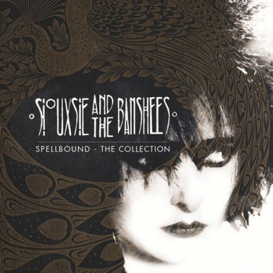 Siouxsie And The Banshees (Сьюзи и Банши): Spellbound: The Collection