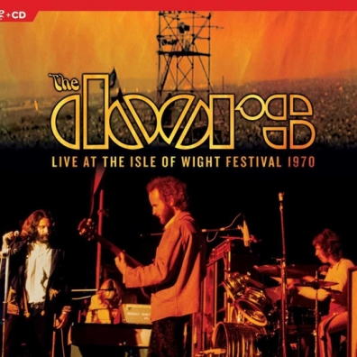 The Doors (Зе Дорс): Live At The Isle Of Wight Festival 1970