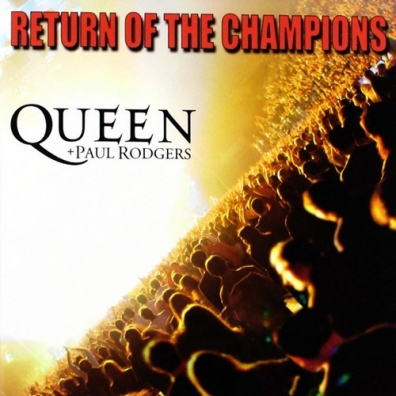 Paul Rodgers (Пол Роджерс): Return Of The Champions