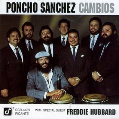 Poncho Sanchez (Пончо Санчез): Cambios