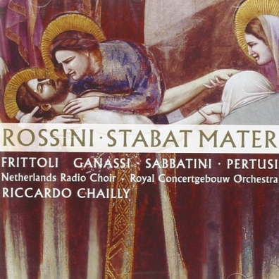 Riccardo Chailly (Рикардо Шайи): Rossini: Stabat Mater
