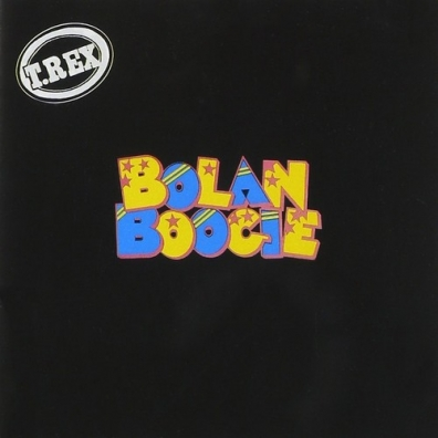 T. Rex: Bolan Boogie