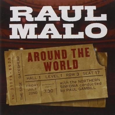 Raul Malo (Рауль Мало): Around The World