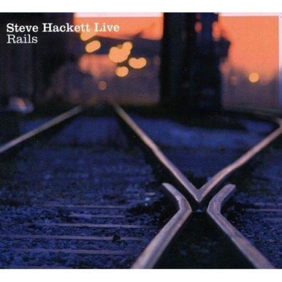 Steve Hackett (Стив Хэкетт): Live Rails